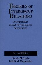 Theories of Intergroup Relations: International Social Psychological Perspective