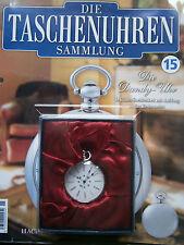 Die Taschenuhren Sammlung/Ausgabe 15 / Hachette / Neu OVP
