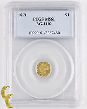 1871 California Fractional Gold Dollar (Pcgs Ms-61) Octagonal $1 Bg-1109