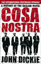 Cosa Nostra A History of the Sicilian Mafia by John Dickie - New Paperback Book