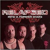 Relapsed - Into a Former State CD 2006  MTM-Germany  Guild Of Ages,CITA  AXE