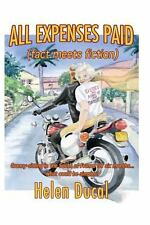 All Expenses Paid (Fact Meets Fiction) : Granny-Sitting in the South of...