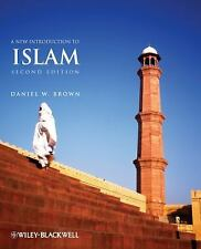 A New Introduction to Islam by Daniel W. Brown  Second Edition Paperback NEW