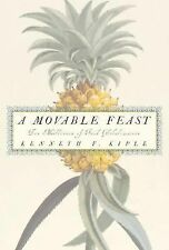 NEW - A Movable Feast: Ten Millennia of Food Globalization
