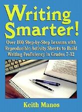 Writing Smarter : Over 100 Step-By-Step Lessons with Reproducible Activity Shee