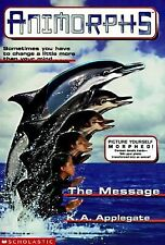 The Message (Animorphs , No 4), K.A. Applegate, Good Book