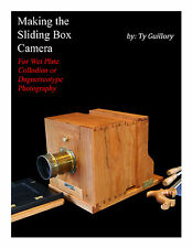 Make a Wet Plate Sliding Box Camera, for Daguerreotype or Collodion Photography