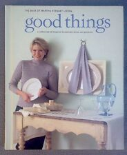 Good Things : A Collection of Inspired Household Ideas and Projects (1997,...