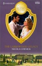 The Larkswood Legacy by Nicola Cornick (2001, Paperback)