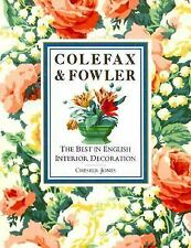 Colefax and Fowler: The Best in Interior Decoration - Jones, Chester - Hardcover
