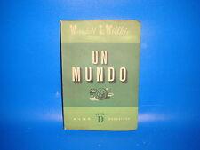 Libro Wendell L. Wilkie. Un Mundo