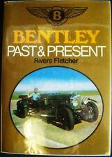 BENTLEY PAST AND PRESENT  RIVERS FLETCHER CAR BOOK
