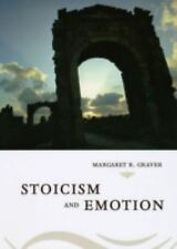 Stoicism and Emotion by Margaret R. Graver (2007, Hardcover)