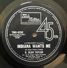 R. DEAN TAYLOR - INDIANA WANTS ME B/W LOVE'S YOUR NAME OZ TAMLA MOTOWN 45 - 1971