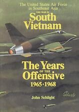 The United States Air Force in Southeast Asia: The War in South Vietnam: the...