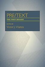 PreText: The First Decade (Pittsburgh Series in Composition, Literacy, and Cultu