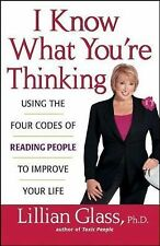 I Know What You're Thinking : Using the Four Codes of Reading People to...