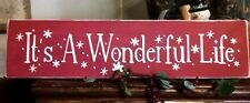 Primitive Christmas Sign It's A Wonderful Life Snowflakes Red