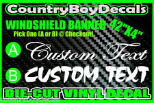 CUSTOM TEXT Windshield Banner Brow Vinyl Decal STICKER Truck DIESEL Script Mud