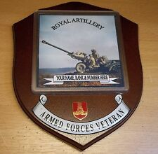 Royal Artillery Veteran Wall Plaque with name, rank & number free of charge.