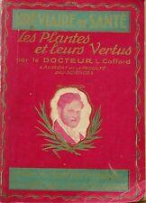 Bréviaire de Santé - Les plantes et leurs vertus par le Dr L. Cafford - 1934 ?