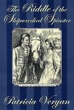The Riddle of the Shipwrecked Spinster, Veryan, Patricia, Acceptable Book