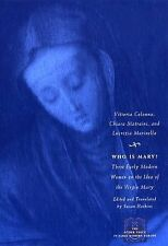 Who Is Mary?: Three Early Modern Women on the Idea of the Virgin Mary (The Othe