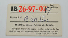 ZWEI IB IBERIA LINEAS AEREAS DE ESPANA FAHRSCHEINE  (AGK1108)