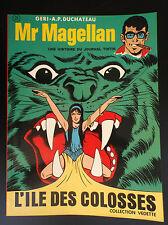 Mr Magellan L'ile des colosses EO TBE Collection Vedette Tintin