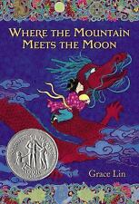 Where the Mountain Meets the Moon by Grace Lin c2009, VGC Hardcover