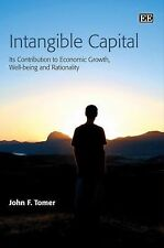 Intangible Capital: Its Contribution to Economic Growth, Well-being and Rational