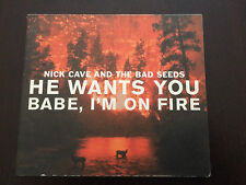 """""""He Wants You Babe, I'm On Fire"""" Nick Cave and the Bad Seeds, CD Single 4 Tracks"""