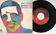 KING FLOYD disco 45 giri MADE in ITALY 1971 Groove me + What our love needs