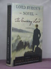 2nd, signed by the author, Lord Byron's Novel by John Crowley (2005)