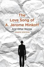 Joseph Epstein - Love Song Of A Jerome Minkoff (2013) - Used - Trade Cloth