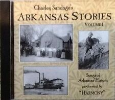 Charley Sandage's Arkansas Stories Vol 1 ~ Harmony ~ Folk ~ Original ~ CD ~ New