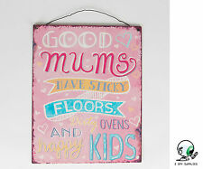 GOOD MUMS HAVE STICKY FLOORS SIGN KITCHEN PLAQUE CHRISTMAS STOCKING FILLER