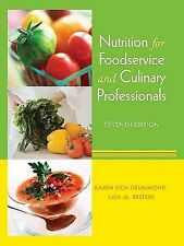 Nutrition for Foodservice and Culinary Professionals by Lisa M. Brefere and Kare