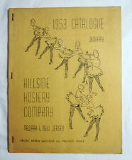 Hillside Hosiery Company, Newark, New Jersey 1953 Pin-Up Catalog Glamour-Gams