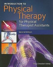 NEW - Introduction To Physical Therapy For Physical Therapist Assistants