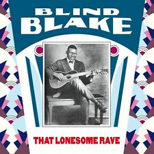 BLIND BLAKE THAT LONESOME RAVE MONK RECORDS LP VINYL NEUF NEW VINYL