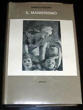 Arnold Hauser Il Manierismo Biblioteca storia dell'Arte Einaudi 1965