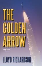 The Golden Arrow: A Spy Novel-ExLibrary