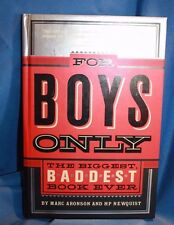 For Boys Only Marc Aronson and HP Newquist