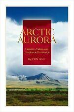 ARCTIC AURORA CANADA NORTHWEST TERRITORIES FAR NORTH TRAVEL