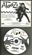 ATOOZI Calling Out your name w/ 3 RARE MIXES & EXTENDED PROMO DJ CD single 1990