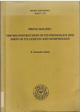 Proto-Malayic: the reconstruction of its phonology etc -  K. Alexander Adelaar 1