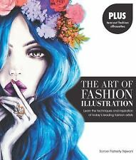 The Art of Fashion Illustration: Learn the techniques and inspirations of today'