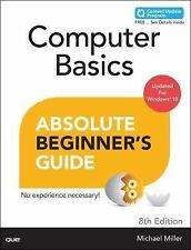 Computer Basics Absolute Beginner's Guide : Windows 10 Edition