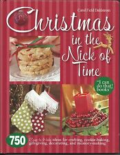 Christmas in the Nick of Time 750 Easy-To-Make Craft Ideas (2008, Hardcover)